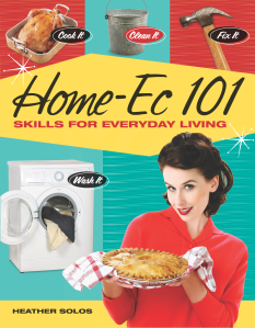 Home-Ec 101 – A Book for Us All